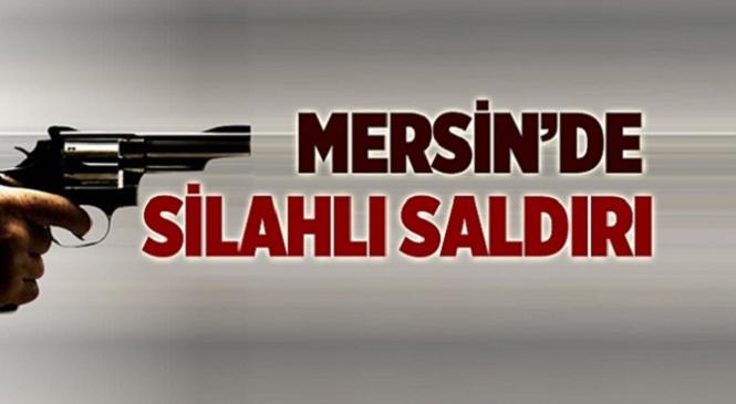Mersin'in Tarsus İlçesinde Silahlı Saldırı! Yaralı Adam Hastaneye Kaldırıldı