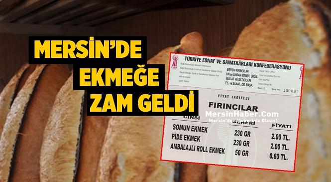 Mersin'de Ekmeğe Zam! İşte 9 Ekim Cumartesi Günüden İtibaren Geçerli Olacak Fiyat