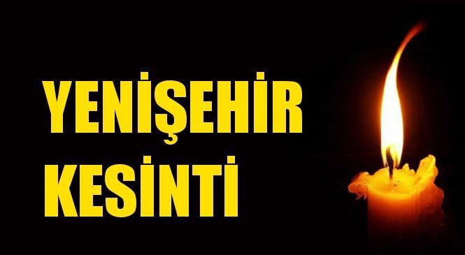 Yenişehir Elektrik Kesintisi 13 Ekim Çarşamba