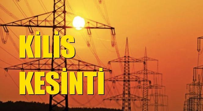 Kilis Elektrik Kesintisi 13 Ekim Çarşamba