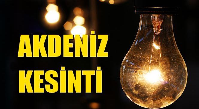 Akdeniz Elektrik Kesintisi 15 Ekim Cuma