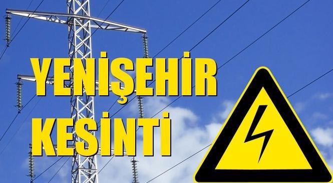 Yenişehir Elektrik Kesintisi 20 Ekim Çarşamba