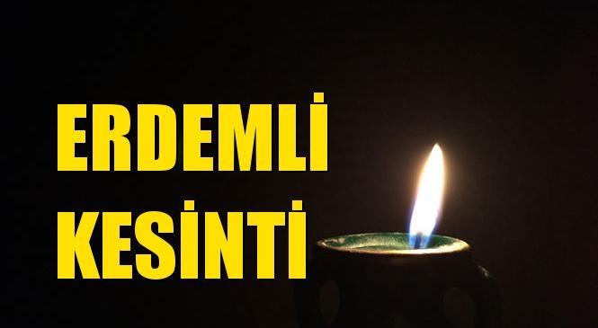 Erdemli Elektrik Kesintisi 21 Ekim Perşembe