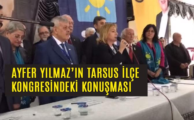 Eski Bakan Ayfer Yılmaz'ın İYİ Parti Tarsus İlçe Kongresi Konuşması