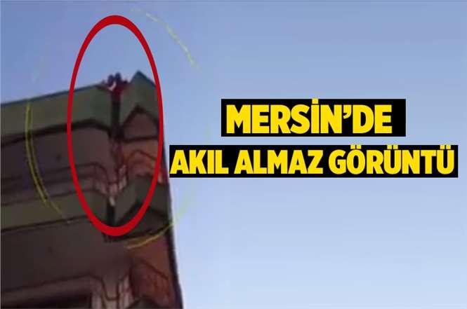 Mersin'de Akıl Almaz Olay!
