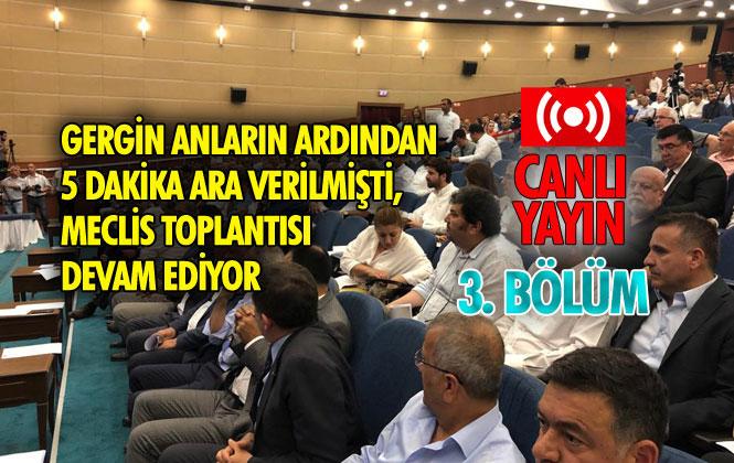 CANLI YAYIN: Mersin Büyükşehir Belediyesi Meclis Toplantısı Devam Ediyor
