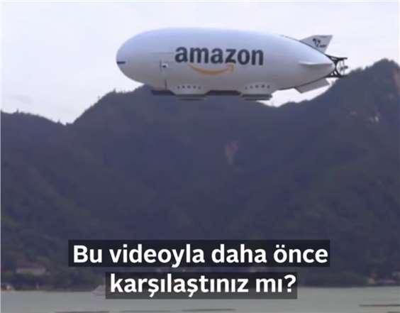 Zeplin ve Drone İle Kargo Dağıtımı Videosu Milyonlarca İzleme Aldı, Ancak!!