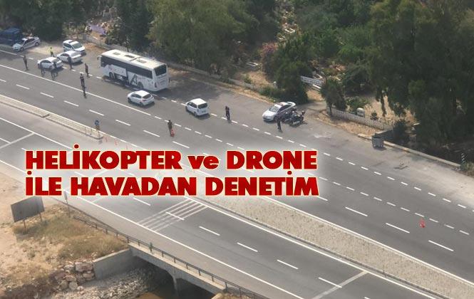 Mersin'de Jandarma Helikopter ve Drone İle Havadan Trafik Denetimi Yaptı