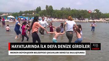 Mersin'de Hayatında İlk Defa Denizle Buluşan Çocuklar Dolu Dolu Eğlendi