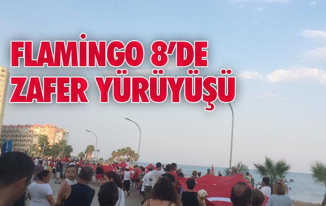 Mersin Flamingo 8 Tatil Sitesinde 52 Metre Uzunluğundaki Türk Bayrağı İle 30 Ağustos Zafer Yürüyüşü