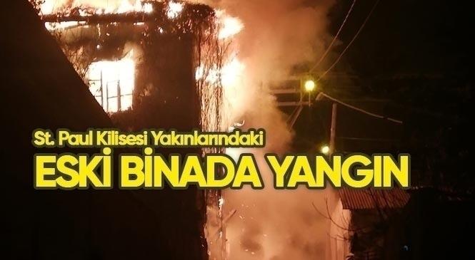 Mersin'in Tarsus İlçesindeki St. Paul Kilisesi Yakınlarındaki 2 Katlı Binada Yangın