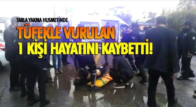 """Şanlıurfa'da Başlayan """"Tarla Yakma"""" Husumeti Nedeniyle Mehmet Köçer Mersin Tarsus'ta Vurularak Öldürüldü"""
