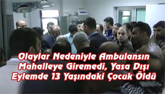 Mersin Tarsus'ta Eylemde 1 Kişi Hayatını Kaybetti