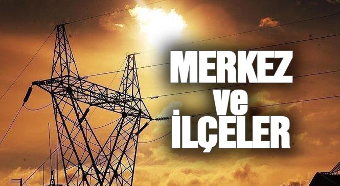Mersin Merkez ve İlçelerinde Elektrik Kesintisi