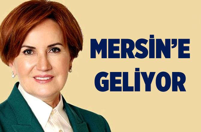 Meral Akşener, Mersin'e geliyor