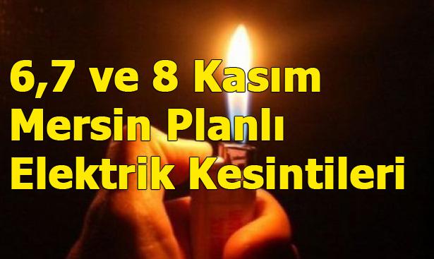 Mersin'de 6-7 ve 8 Kasım'da Planlı Elektrik Kesintileri