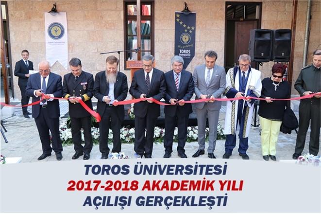 Toros Üniversitesi 2017-2018 Akademik Yılı Açılışı Gerçekleşti