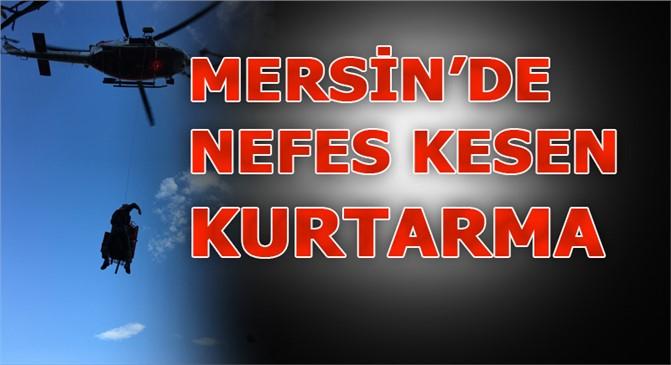 Mersin'de Nefes Kesen, Helikopterle Kurtarma Operasyonu