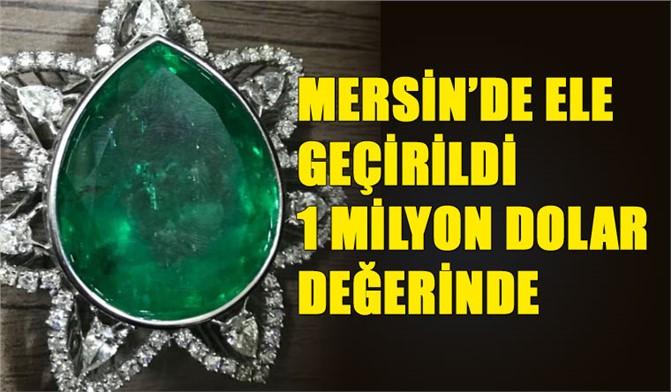 Mersin'de 1 Milyon Dolarlık Zümrüt Taş Ele Geçirildi