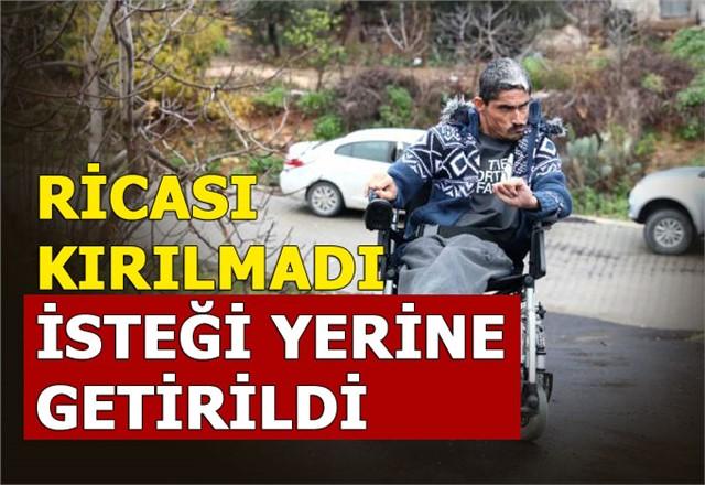 Mersin'de Bedensel Engelli Gencin Ricası Kırılmadı