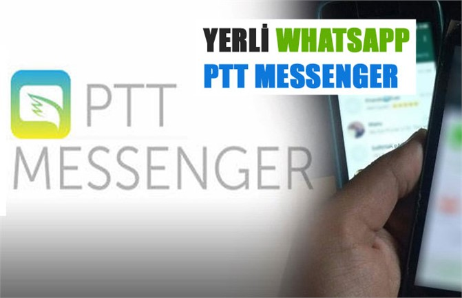PTT Messenger Duyuruldu, Yerli Whatsapp Olarak Anılıyor