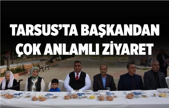 Tarsus Belediye Başkanından Anlamlı Ziyaret