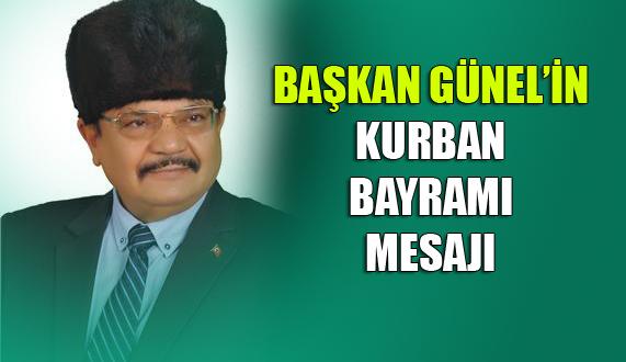 Mersin Gülnar Belediye Başkanı Ahmet Günel'in Kurban Bayramı Mesajı