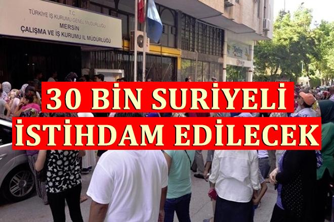 Mersin ve Diğer Belediyelerde 30 Bin Suriyeli İşçi Alınacak
