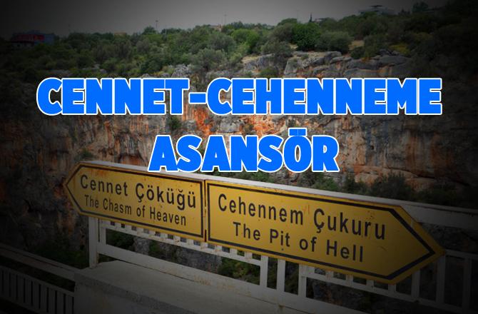 Mersin'de Cennet-Cehennem Çukuruna Asansör