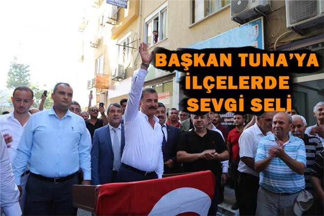 Mersin Büyükşehir Belediye Başkanı Adayı Tuna'ya Sevgi Seli