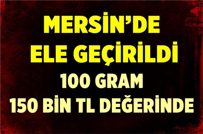 Mersin'de Ele Geçirildi. Piyasa Değeri 150 Bin TL