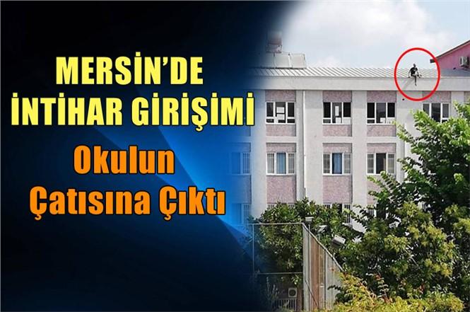 Mersin'de Okulda İntihar Girişimi! Çok Sayıda Polis Olay Yerinde