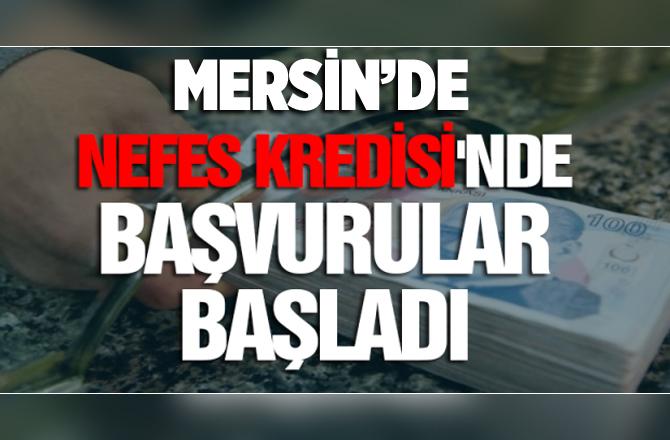 Mersin'de TOBB Nefes Kredisi Başvuruları Başladı