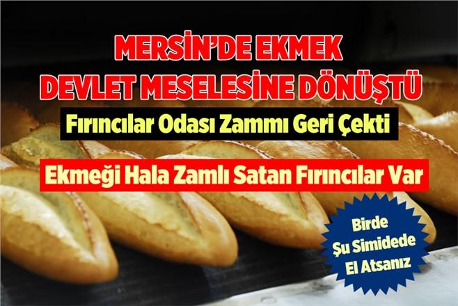 Mersin'de Ekmek Fiyatı Devlet Meselesine Dönüştü