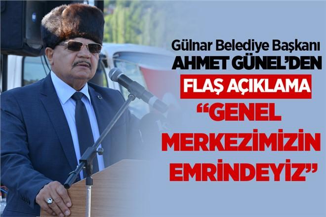 Mersin Gülnar Belediye Başkanı Ahmet Günel'den Seçim Açıklaması