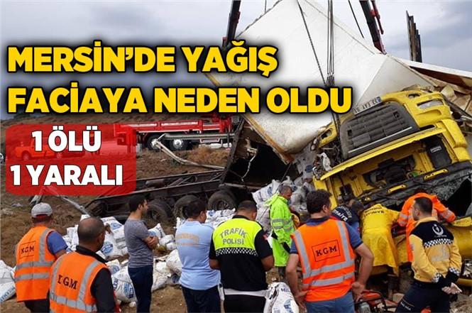 Mersin Tarsus'ta Feci Kaza Erkan Uca Hayatını Kaybetti, Erdal Uca Yaralandı