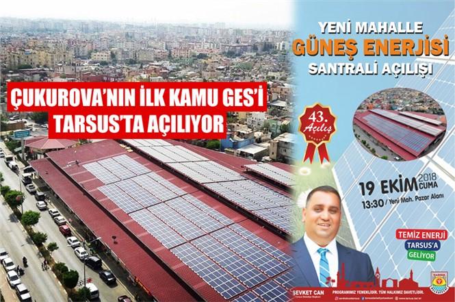 Güneş Enerjisi Santralleri (ges) 19 Ekim Cuma Günü Açılıyor