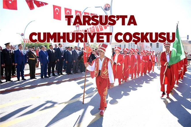 Tarsus'ta Cumhuriyet Coşkusu
