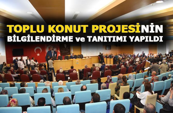 """Tarsus Belediyesinin, Toplu Konut Projesi """"Belediye Konutları""""nın Tanıtım ve Bilgilendirme Toplantısı Yapıldı"""