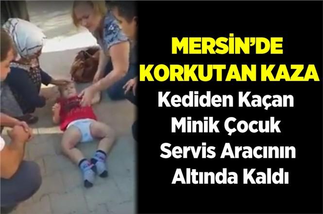 Mersin Silifke'de Küçük Çocuk Servis Aracının Altında Kaldı