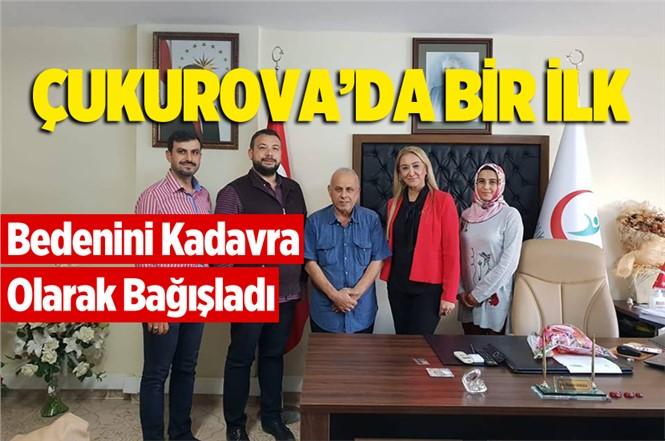 Mersin Tarsus'ta Ali Sulanç Bedenini Kadavra Olarak Bağışladı