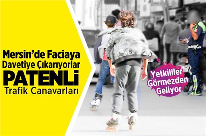 Mersin'de Patenli Gençler Faciaya Davetiye Çıkarıyorlar