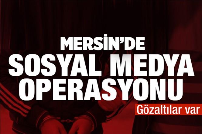 Mersin'de Sosyal Medyada Terör Propagandası Yapan 3 Kişi Gözaltına Alındı