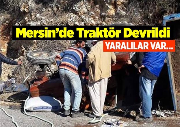 Mersin Gülnar İlçesi Gezende Köyü Girişindeki Traktör Kazasında Mehmet Akkanat ve Eşi Fatma Akkanat Yaralandı