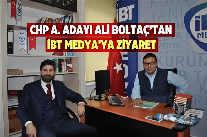 CHP'li Aday Adayı Ali Boltaç'dan İBT Medya'ya Ziyaret