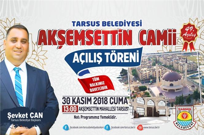 Tarsus Belediyesi 49.'uncu Açılışı Yapacak