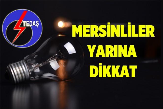 Mersin'de Yarın (29.11.2018) Elektrik Kesintisi Yapılacak