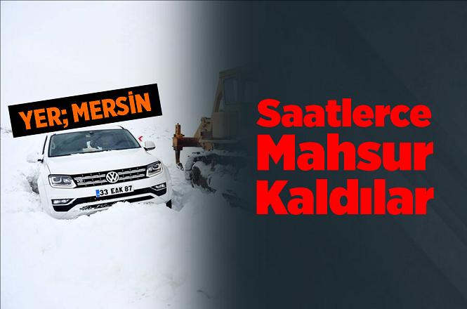 Mersin Karaman İl Sınırında Mahsur Kalan 2 Kişi Ekiplerce Kurtarıldı
