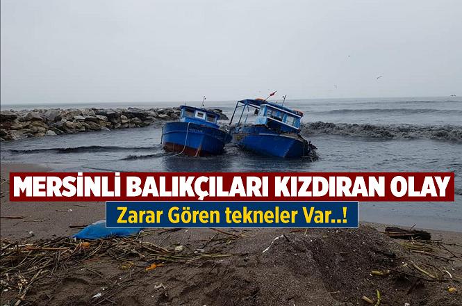 Mersin'de Etkili Olan Yağışlar Balıkçıları da Vurdu