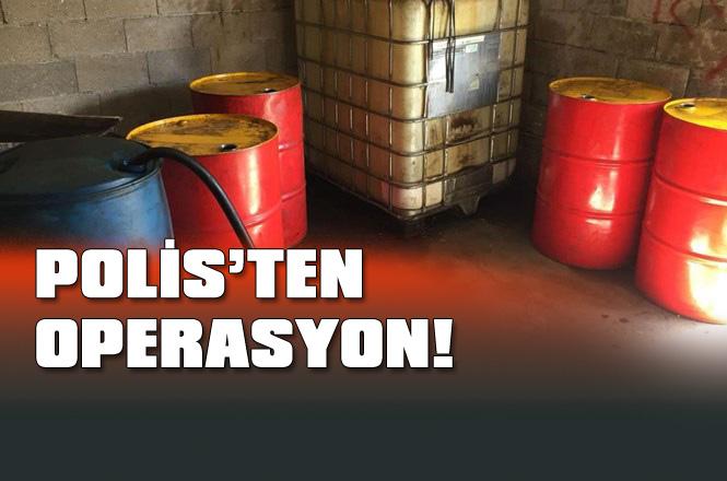 Mersin Tarsus'ta Kaçak Akaryakıt Operasyonu!